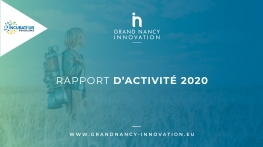 Rapport d'activité de Grand Nancy Innovation 2020